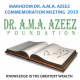 DR. A.M.A. AZEEZ 40TH COMMEMORATION MEETING AND MEMORIAL ORATION – 2013